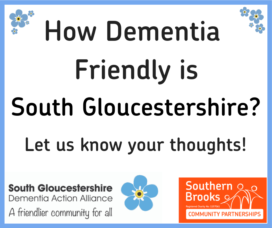How Dementia Friendly is South Gloucestershire ?